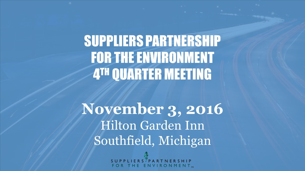 Next Sp Meeting Scheduled For November 3 In Southfield Suppliers Partnership For The Environment