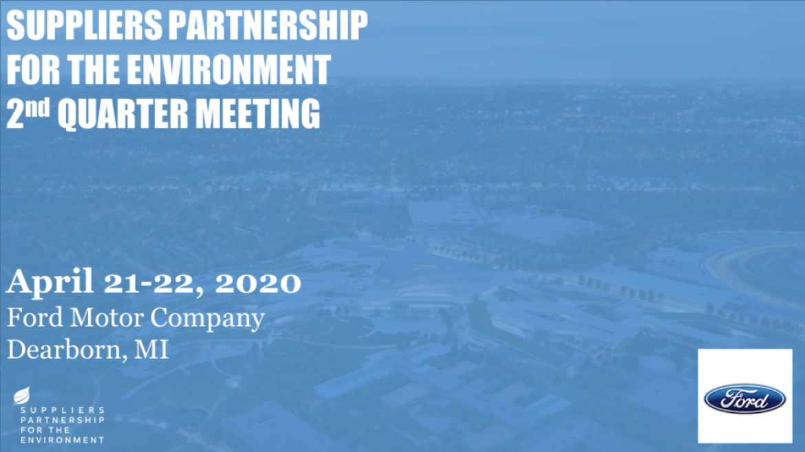 Save the Date for SP's Q2 2020 Meeting at Ford